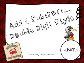 Add & Subtract ~ Double Digit Style (2.NBT.5)