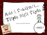 Add & Subtract ~ Triple Digit Style (2.NBT.7)