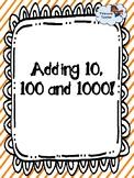 Adding 10, 100 and 1000
