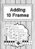Adding 10 Frames Worksheets