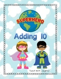 Adding 10 (Superhero)
