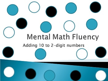 Adding 10 to 2-digit numbers - Mental Math