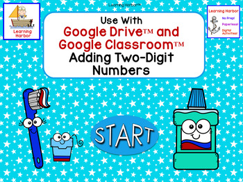 Adding 2 Digit Numbers Dental Health for Google Classroom™ and Google Slides™