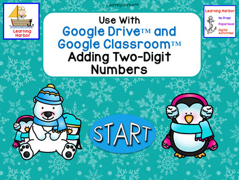 Adding 2 Digit Numbers for Google Classroom™ Polar Bear and Penguins