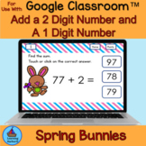 Adding 2 Digit Numbers to 1 Digit Numbers Spring Bunny Theme