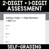 Adding 2-Digit Plus 1-Digit Numbers Assessment Google Forms / Classroom 1.NBT.4