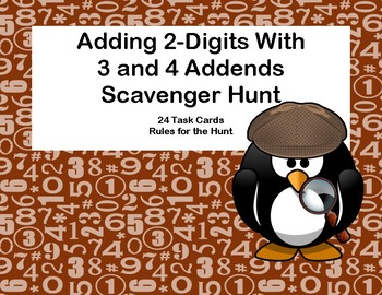 Adding 2-Digits With 3 and 4 Addends  Scavenger Hunt-Grades 2-3-Print and Go