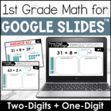 Two Digit Plus One Digit Addition First Grade Math Activity for Google Slides