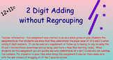 Adding 2 digit numbers without regrouping