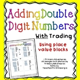 Adding 2 digits using place value blocks with trading