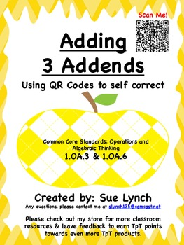 Adding 3 Addends Numbers 1.OA.3 & 1.OA.6 with QR Codes independent self check