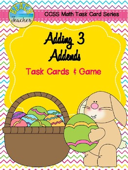 Easter Themed Adding 3 Addends Task Cards & Game 1.OA.2