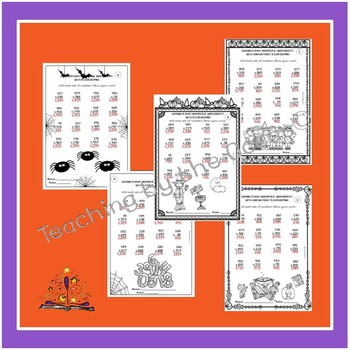 Adding 3 Digit Numbers Worksheets Halloween Themed By Teaching By