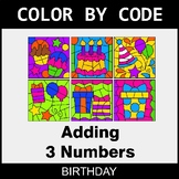 Adding 3 Numbers - Color by Code / Coloring Pages - Birthday