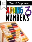 Adding 3 Numbers--Differentiated 1st Grade Unit