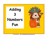 Adding 3 Numbers Fun (Common Core Aligned)