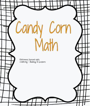 Adding 3 Numbers- Halloween Craftivity