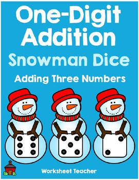 Adding 3 Numbers Snowman Dice Worksheets