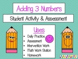 Adding 3 Numbers Student Activity/Assessment
