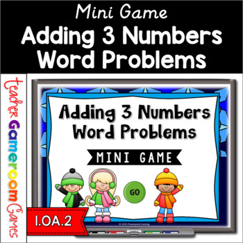 Adding 3 Numbers Word Problems Powerpoint Game