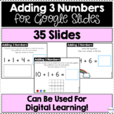 Adding 3 Numbers for Google Slides | Distance Learning