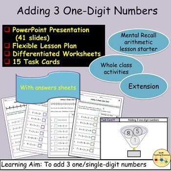 Adding 3 One-Digit Numbers, Presentation, Lesson Plan, Worksheets, Task Cards