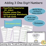 Adding 3 One-Digit Numbers, Presentation, Lesson Plan, Worksheets, Task Cards
