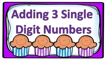 Adding 3 Single Digit Numbers Task Cards
