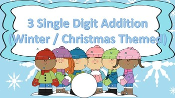 Adding 3 Single Digits Task Cards {{Winter / Christmas Themed}}