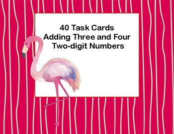 Adding 3 and 4 Two-digit Numbers-Task Cards-Grades 2-3 Flamingo Theme