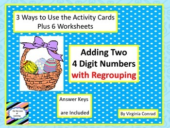 Adding 2 Four Digit Numbers -- task cards, slide show, and worksheets for Easter