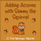 Adding Acorns with Sammy the Squirrel (First Grade Go Math 3.4)