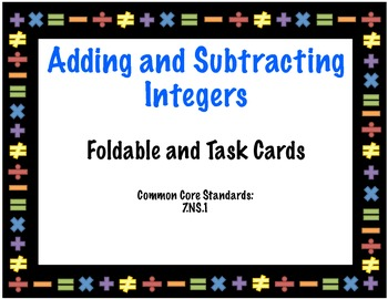 Adding And Subtracting Integers Foldable and Task Cards 7.NS.1
