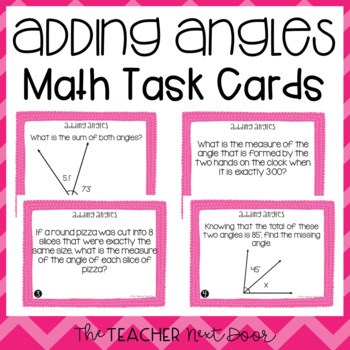 Adding Angles Task Cards for 4th Grade