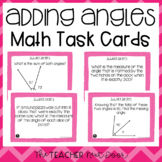 4th Grade Adding Angles Task Cards | Adding Angles Math Center