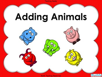 Adding Animals - Adding 2 things together