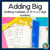 Adding BIG (Adding multiples of 10 to a 2 digit number)