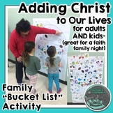 """Adding Christ to Our Lives - Family """"Bucket List"""" Activity"""