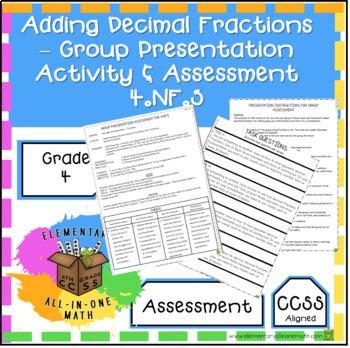 Adding Decimal Fractions - Group Presentation Assessment - (4.NF.5)