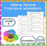 Adding Decimal Fractions Worksheet - 4th Grade Fractions (4.NF.5)