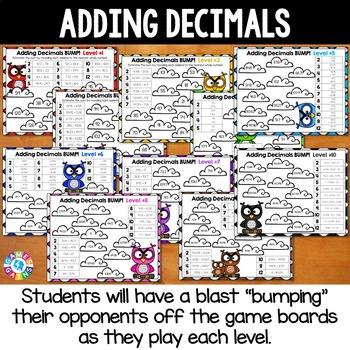 BUMP! Adding Decimals Games: Decimal Addition {5.NBT.7, 6.NS.3}