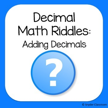 Adding Decimals Math Riddles