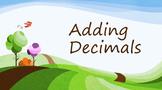 Adding Decimals (PowerPoint)