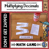 Multiplying Decimals Don't Get ZAPPED Math Game
