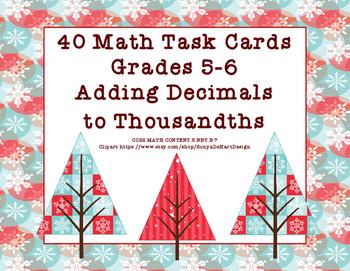 Adding Decimals to Thousandths-Grades 5-6-Task Cards-CCSS