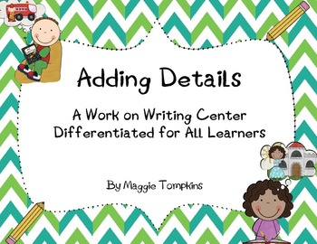 Adding Details- A Differentiated Work on Writing Center
