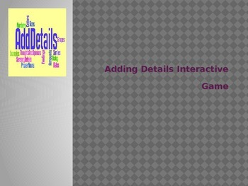 Adding Details Interactive Game