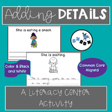 Adding Details to Writing Activity: An ELA Center or Game