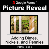 Adding Dimes & Nickels & Pennies - Google Forms Math Game