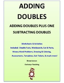 Adding Doubles, Doubles + 1,  Subtracting Doubles